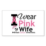 I Wear Pink For My Wife Rectangle Sticker