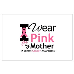 I Wear Pink For My Mother Posters