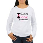 I Wear Pink Girlfriend Women's Long Sleeve T-Shirt