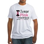 I Wear Pink Girlfriend Fitted T-Shirt