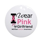 I Wear Pink Girlfriend Ornament (Round)