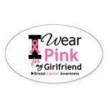 I Wear Pink Girlfriend Oval Sticker (10 pk)