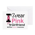 I Wear Pink Girlfriend Greeting Cards (Pk of 10)