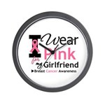 I Wear Pink Girlfriend Wall Clock