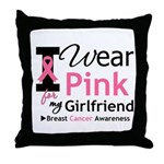 I Wear Pink Girlfriend Throw Pillow