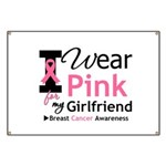 I Wear Pink Girlfriend Banner