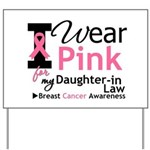 IWearPink Daughter-in-Law Yard Sign