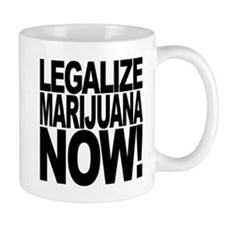 Legalize Marijuana Now Mug