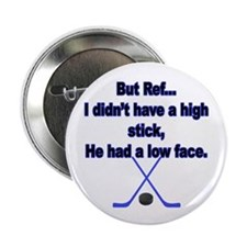 "But Ref... 2.25"" Button (10 pack)"