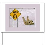 Watch for Ice Yard Sign