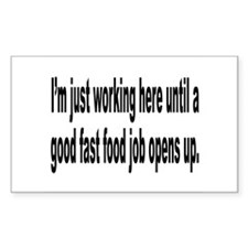 Just Working Here Humor Rectangle Decal