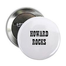 HOWARD ROCKS Button