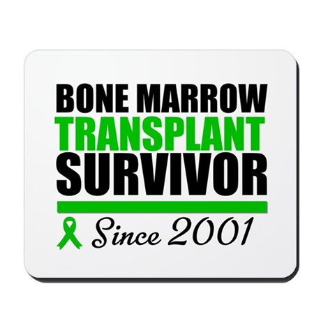 BMT Survivor Since '01 Mousepad