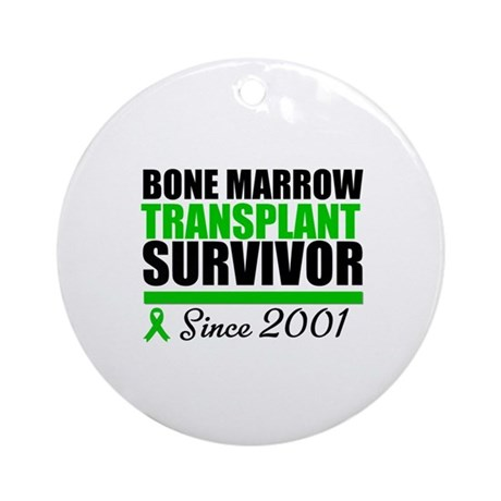 BMT Survivor Since '01 Ornament (Round)