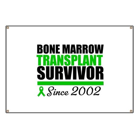 BMT Survivor Since '02 Banner