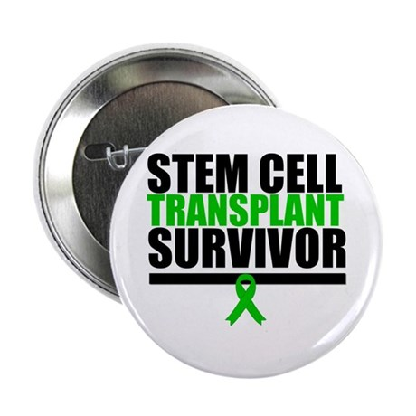 "Stem Cell Transplant 2.25"" Button"