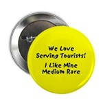 We love serving tourists Button