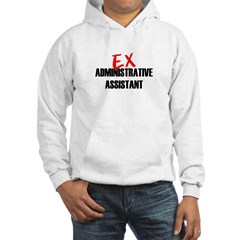 Ex Administrative Assistant Hooded Sweatshirt