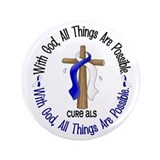 With God Cross ALS 3.5&quot; Button