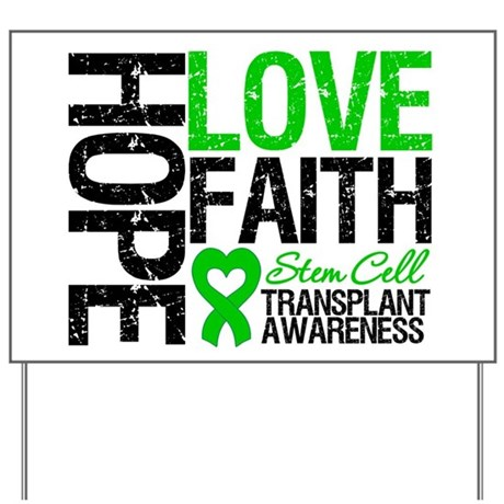 SCT Hope Love Faith Yard Sign