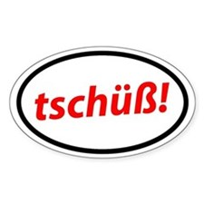 Tschüß! German Decal