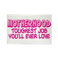 MOTHERHOOD TOUGHEST JOB Rectangle Magnet (100 pack