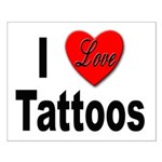 I Love Tattoos Small Poster