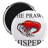 The Prawn Whisperer Magnet