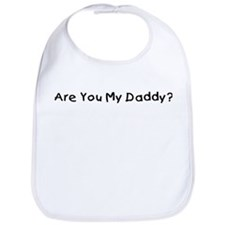 Are You My Daddy? Bib