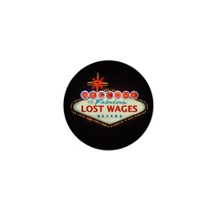 LOST WAGES Mini Button (100 pack)