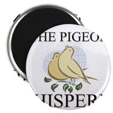 The Pigeon Whisperer Magnet