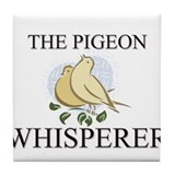 The Pigeon Whisperer Tile Coaster
