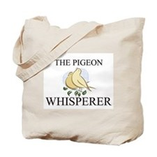 The Pigeon Whisperer Tote Bag
