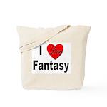 I Love Fantasy Tote Bag