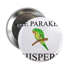 "The Parakeet Whisperer 2.25"" Button (10 pack)"