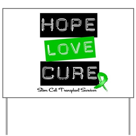 SCTSurvivor HopeLoveCure Yard Sign
