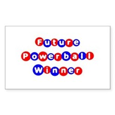 Future Powerball Winner Rectangle Decal