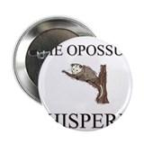 "The Opossum Whisperer 2.25"" Button (10 pack)"