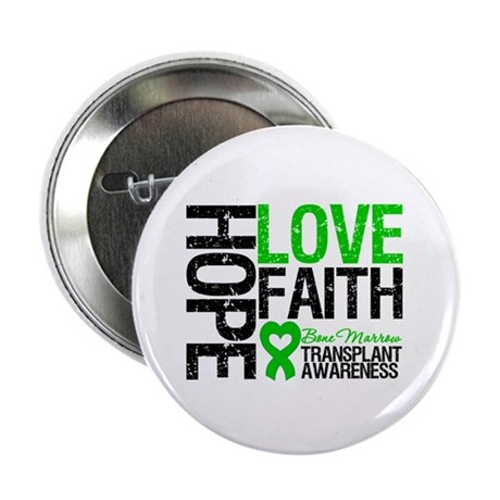 "BMT Hope Love Faith 2.25"" Button (100 pack)"