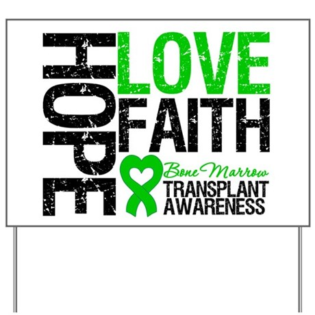 BMT Hope Love Faith Yard Sign