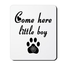 Cougar: Come Here Little Boy Mousepad