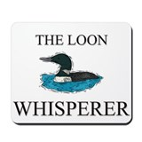 The Loon Whisperer Mousepad