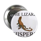 "The Lizard Whisperer 2.25"" Button"