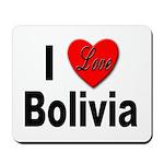 I Love Bolivia Mousepad
