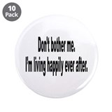 "Living Happily Ever After 3.5"" Button (10 pack)"