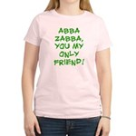 Abba Zabba Women's Light T-Shirt
