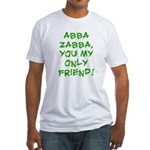 Abba Zabba Fitted T-Shirt