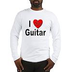 I Love Guitar (Front) Long Sleeve T-Shirt