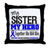 ColonCancerHero Sister Throw Pillow