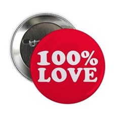 "100% LOVE 2.25"" Button (10 pack)"